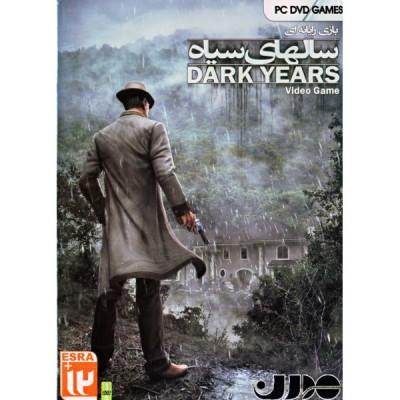 DARK YEARS - سالهای سیاه