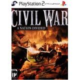 CIVIL WAR - A NATIONAL DIVIDED